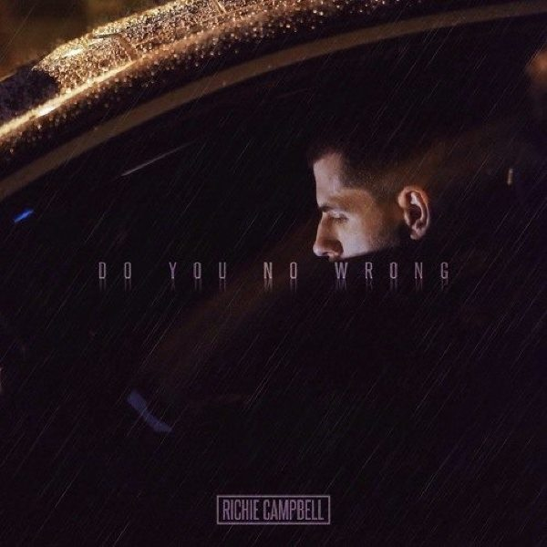 "Richie Campbell apresenta ""Do You No Wrong"""