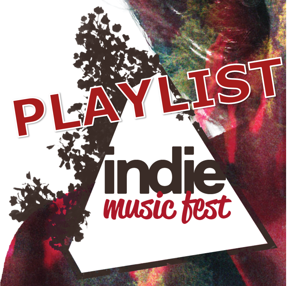 Playlist Indie Music Fest
