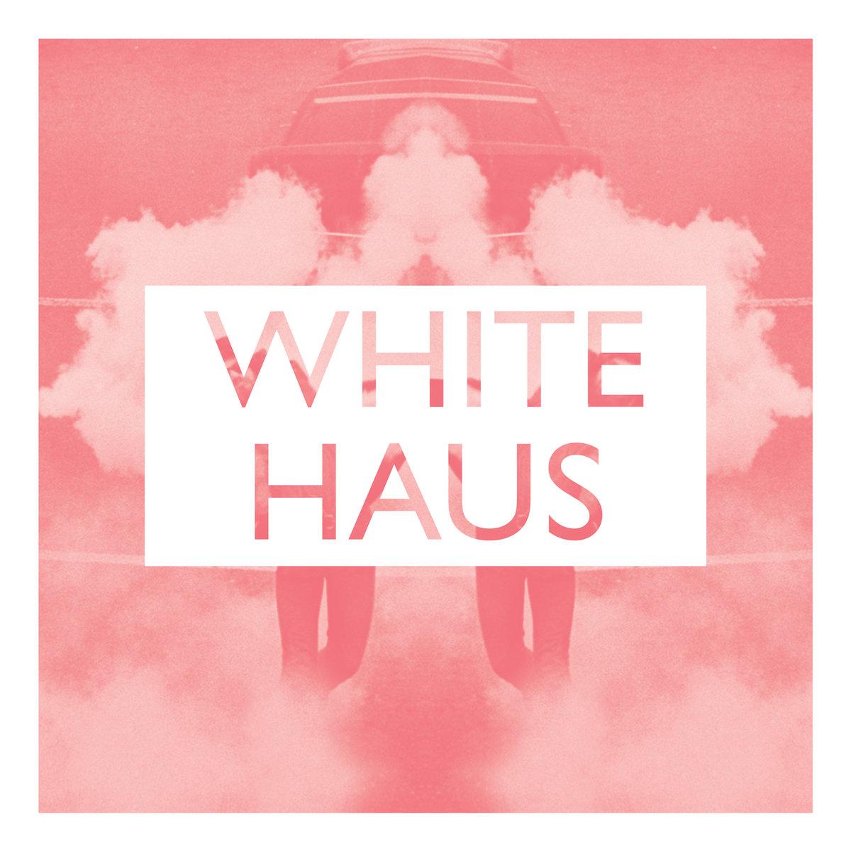Playlist – White Haus