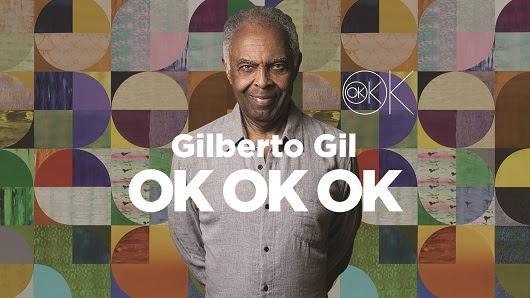 Gilberto Gil traz OK OK OK a Portugal